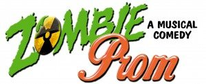 Zombie Prom A Musical Comedy @ Star Theatre Company | Oceanside | California | United States